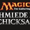 "Magic: The Gathering ""Schmiede des Schicksals"""