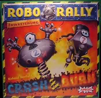 Robo Rally - Crash and Burn