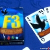 F3 - For Fame & Fortune