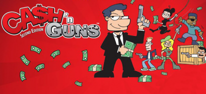 Ca$h 'n Guns 2nd Edition
