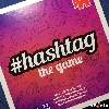#hashtag: the game
